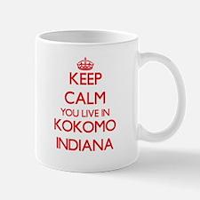 Keep calm you live in Kokomo Indiana Mugs