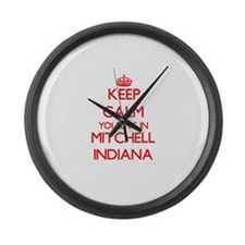 Keep calm you live in Mitchell In Large Wall Clock