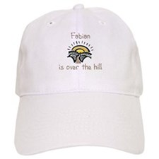 Fabian is over the hill Baseball Cap