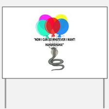The Flying Snake Yard Sign