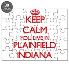 Keep calm you live in Plainfield Indiana Puzzle