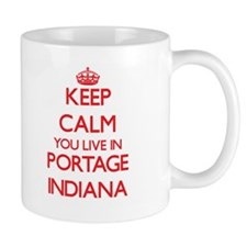 Keep calm you live in Portage Indiana Mugs