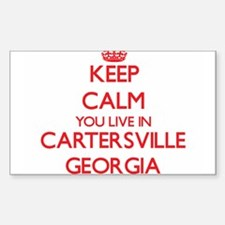 Keep calm you live in Cartersville Georgia Decal