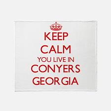 Keep calm you live in Conyers Georgi Throw Blanket