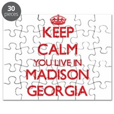 Keep calm you live in Madison Georgia Puzzle
