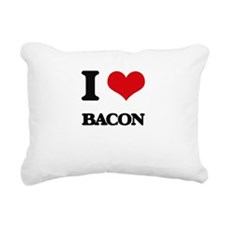 I Love Bacon ( Food ) Rectangular Canvas Pillow