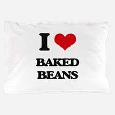I Love Baked Beans ( Food ) Pillow Case