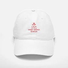 Keep calm you live in Sandy Springs Georgia Baseball Baseball Cap