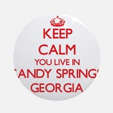 Keep calm you live in Sandy Sprin Ornament (Round)