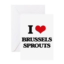 I Love Brussels Sprouts ( Food ) Greeting Cards