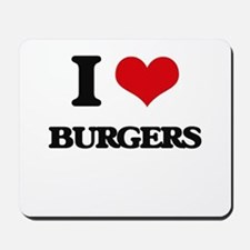 I Love Burgers ( Food ) Mousepad