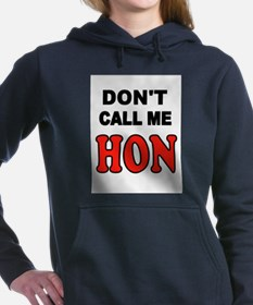 DON'T CALL ME DUDE Women's Hooded Sweatshirt