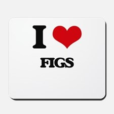 I Love Figs ( Food ) Mousepad