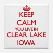Keep calm you live in Clear Lake Iowa Tile Coaster