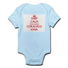 Keep calm you live in Coralville Iowa Body Suit