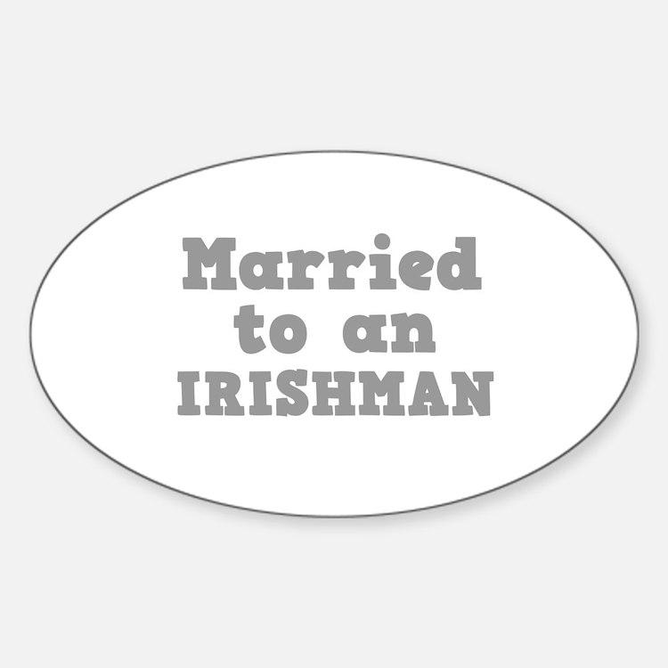 Married to an Irishman Oval Decal