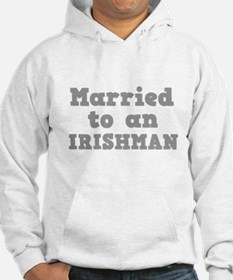 Married to an Irishman Hoodie