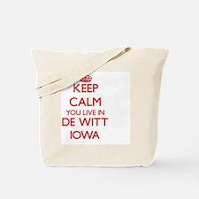 Keep calm you live in De Witt Iowa Tote Bag