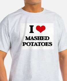 I Love Mashed Potatoes ( Food ) T-Shirt