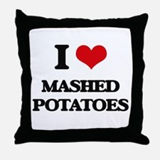 I Love Mashed Potatoes ( Food ) Throw Pillow