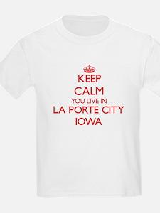 Keep calm you live in La Porte City Iowa T-Shirt