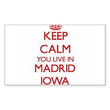 Keep calm you live in Madrid Iowa Decal