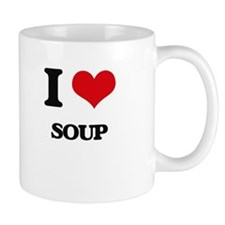 I Love Soup ( Food ) Mugs