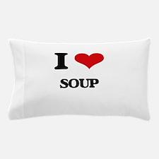 I Love Soup ( Food ) Pillow Case