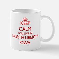 Keep calm you live in North Liberty Iowa Mugs