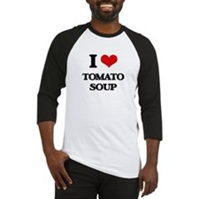 I Love Tomato Soup ( Food ) Baseball Jersey