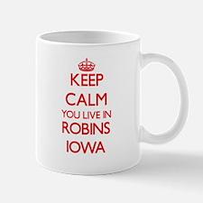 Keep calm you live in Robins Iowa Mugs