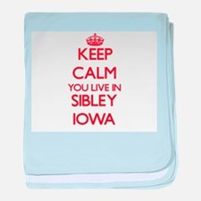 Keep calm you live in Sibley Iowa baby blanket