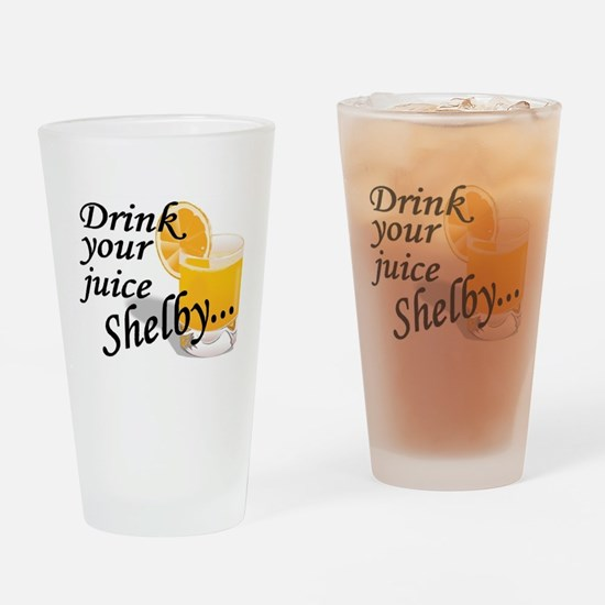 drink your juice shelby.jpg Drinking Glass