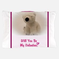 Will you be my Valentine? Pillow Case