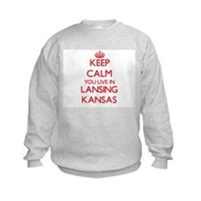 Keep calm you live in Lansing Kans Sweatshirt