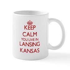 Keep calm you live in Lansing Kansas Mugs