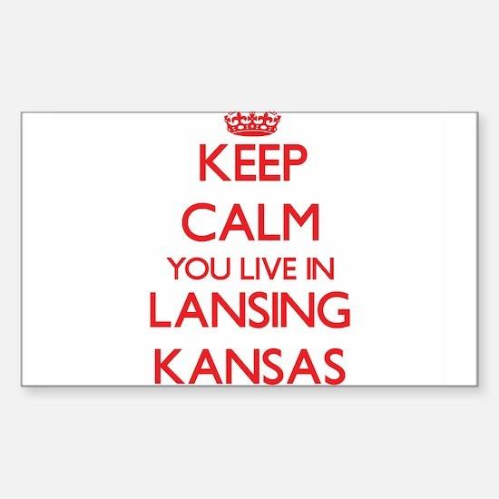 Keep calm you live in Lansing Kansas Decal