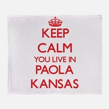Keep calm you live in Paola Kansas Throw Blanket