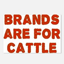 Brands Are For Cattle Postcards (Package of 8)