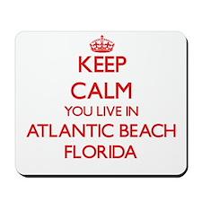 Keep calm you live in Atlantic Beach Flo Mousepad