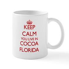 Keep calm you live in Cocoa Florida Mugs