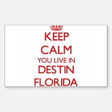 Keep calm you live in Destin Florida Decal