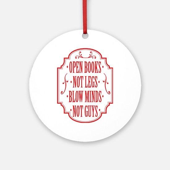 Open Books Not Legs Ornament (Round)