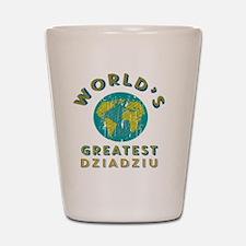 World's Greatest Dziadziu Shot Glass