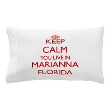 Keep calm you live in Marianna Florida Pillow Case