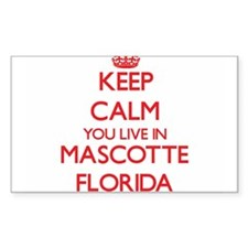 Keep calm you live in Mascotte Florida Decal