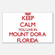 Keep calm you live in Mount Dora Florida Decal