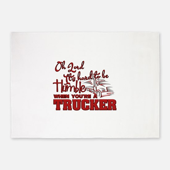 Humble Truck Driver 5'x7'Area Rug