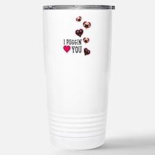 I Puggin' Love You Floa Travel Mug