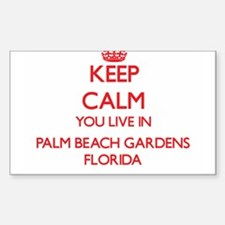 Keep calm you live in Palm Beach Gardens F Decal